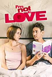 I'm Not in Love (2021) HDRip English Full Movie Watch Online Free