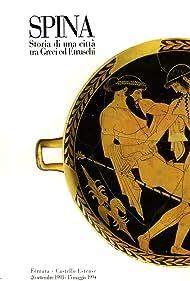 Spina : storia di una città tra greci ed etruschi (1994)