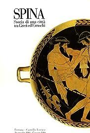 Spina : storia di una città tra greci ed etruschi Poster