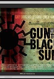 Gun of the Black Sun Poster