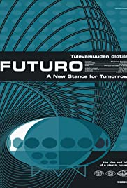 Futuro: A New Stance for Tomorrow Poster