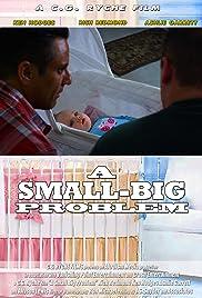 A Small Big Problem Poster