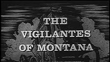 The Vigilantes of Montana