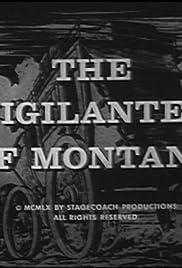 The Vigilantes of Montana Poster