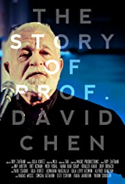 The Story of Prof. David Chen Poster