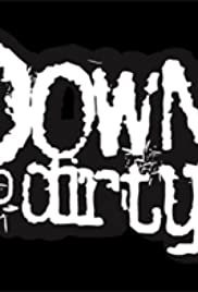 Down & Dirty Poster