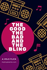 The Good, the Bad and the Bling Poster