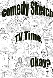 Comedy Sketch TV Time, Okay? Poster