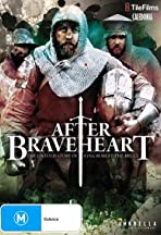 After Braveheart