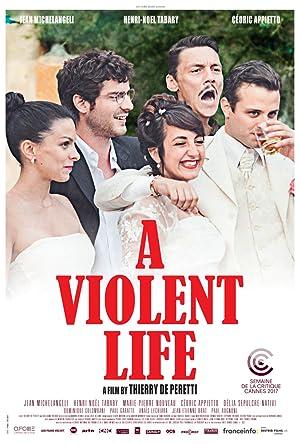 Where to stream A Violent Life