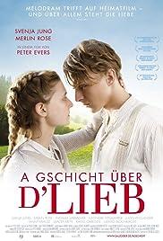 A Gschicht über d'Lieb Poster