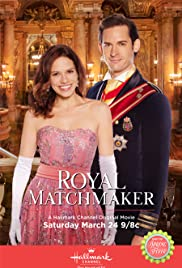 Royal Matchmaker (TV Movie 2018) - IMDb