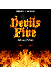 The Devils Five: Documentary
