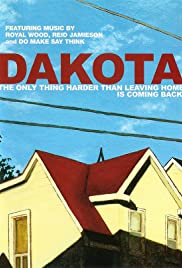Dakota (2007) Poster - Movie Forum, Cast, Reviews