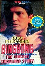 Bingbong: The Vincent Crisologo Story