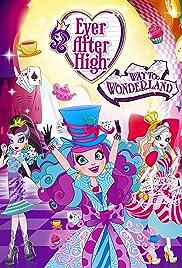 Ever After High: Way Too Wonderland Poster