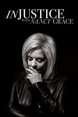 Injustice with Nancy Grace Season 1 Episode 5