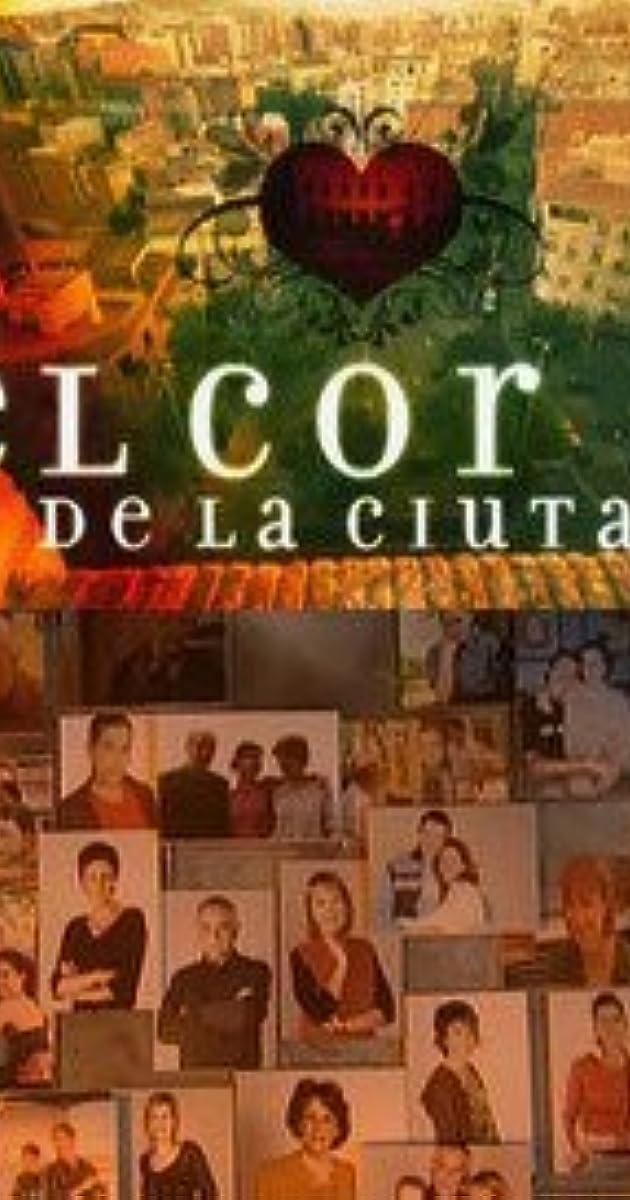 El cor de la ciutat (TV Series 2000– ) - IMDb