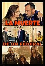 La Muerte De Un Federal