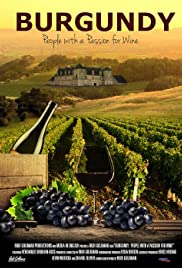 Burgundy: People with a Passion for Wine Poster