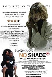 No Shade Poster