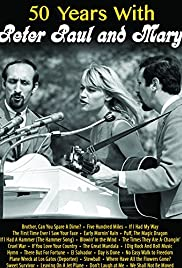 50 Years with Peter Paul and Mary Poster