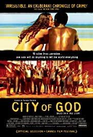 2a03dc459 City of God (2002) - IMDb