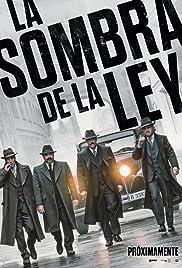 La sombra de la ley (2018) online