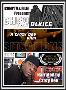 The BlkIce Chronicles: Situations full movie online free