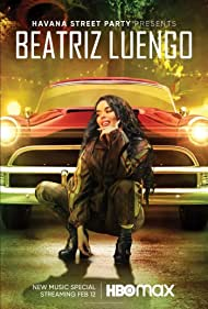 Beatriz Luengo in Havana Street Party Presents: Beatriz Luengo (2021)