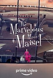 The Marvelous MrsMaiseltv 2017–Imdb Series Marvelous The sxCthQrd