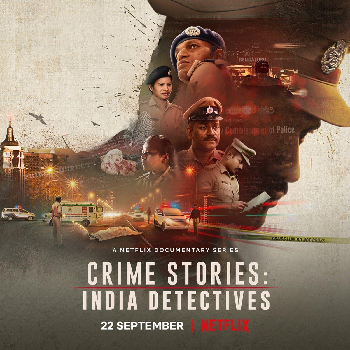 Crime Stories: India Detectives (2021) Season 1 Hindi Dubbed (Netflix)