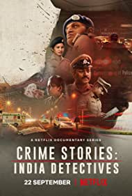 Crime Stories: India Detectives (2021)