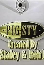 Pig Sty Poster