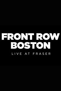 Watch mega video movies Front Row Boston: Live at Fraser by none [720x480]
