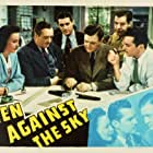 Wendy Barrie, Richard Dix, Edmund Lowe, Kent Taylor, and Grant Withers in Men Against the Sky (1940)