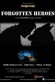 Forgotten Heroes - Everyone Deserves to Come Home Poster
