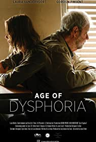 Gordon Pinsent and Laura Vandervoort in Age of Dysphoria (2020)