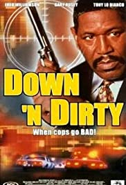 Down 'n Dirty Poster