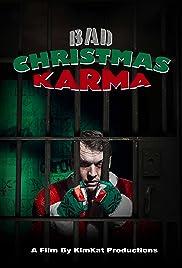 Bad Christmas Karma Poster