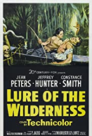 Lure of the Wilderness(1952) Poster - Movie Forum, Cast, Reviews