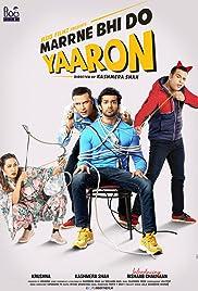 Marne Bhi Do Yaaron (2019) 1080p