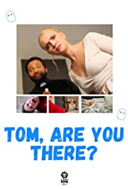 Tom, Are You There? Poster