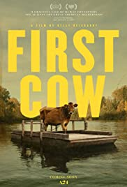 First Cow(2019) Poster - Movie Forum, Cast, Reviews