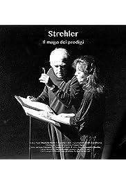 Strehler: Il mago dei prodigi
