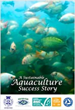 A Sustainable Aquaculture Success Story