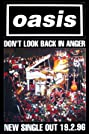 Oasis: Don't Look Back in Anger (1996) Poster