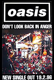 Oasis: Don't Look Back in Anger Poster
