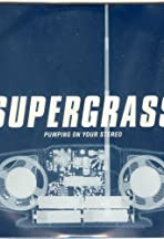 Supergrass: Pumping on Your Stereo