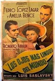 Roberto Airaldi, Amelia Bence, and Pedro López Lagar in Los ojos más lindos del mundo (1943)